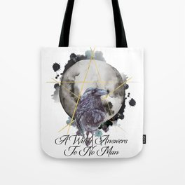 A Witch Answers To No Man Tote Bag