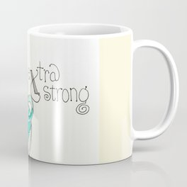 X is for eXtra strong Coffee Mug