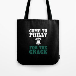 Come To Philly Tote Bag