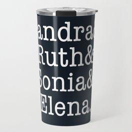 Supreme Court Women, Sandra Ruth Sonia Elena Travel Mug