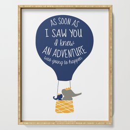 Babar-As soon as I saw You I knew an Adventure was going to Happen Serving Tray