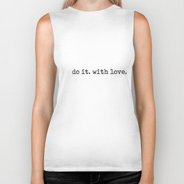 Do i. With Love. Typewriter Style Biker Tank