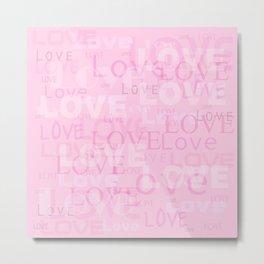 Love is all arround Metal Print