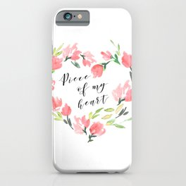 Piece of my heart iPhone Case
