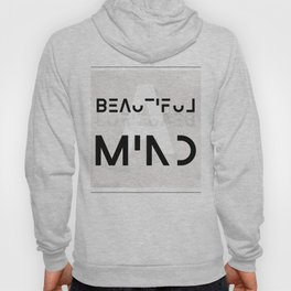 A beautiful mind Hoody
