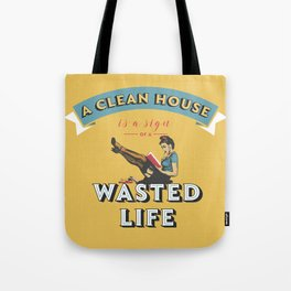 Do not waste your life Tote Bag