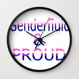Genderfluid and Proud (white bg) Wall Clock