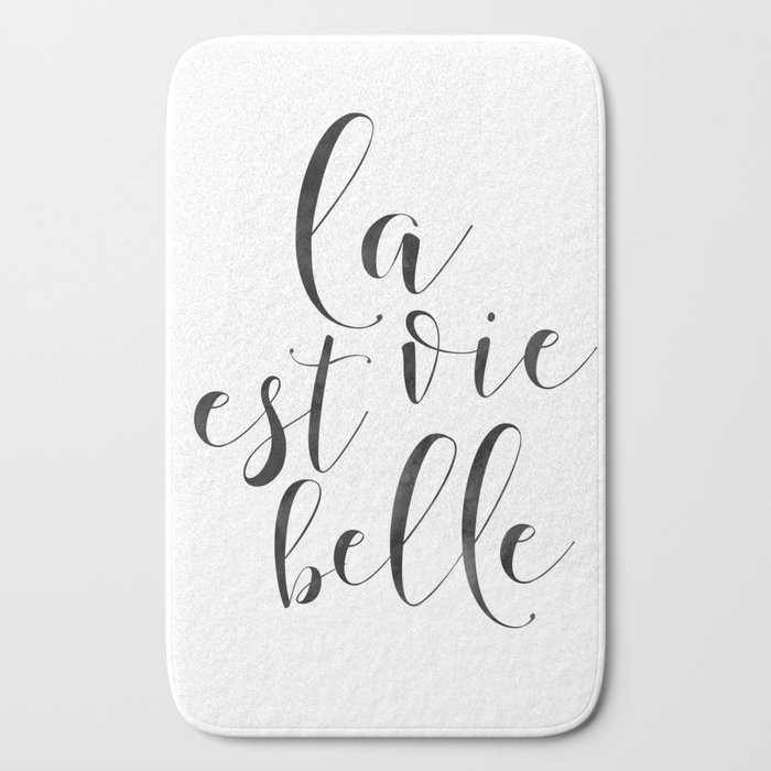 French Quote La Vie Est Belle Life Is Beautifullife Quotefrench