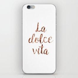 Rose gold La Dolce Vita iPhone Skin