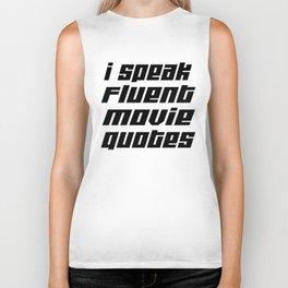 I Speak Fluent Movie Quotes Biker Tank