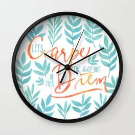 Let's Carpe The Hell Out Of This Diem - Watercolor Wall Clock