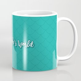 Part of Brooke's world Coffee Mug