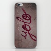 yolo iPhone & iPod Skins featuring Yolo by HMS James