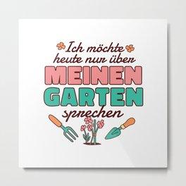 Garden German Quote Metal Print