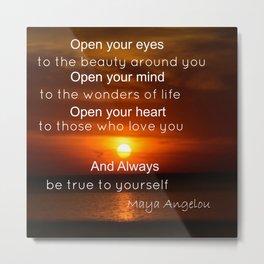 Maya Angelou Quote Metal Print