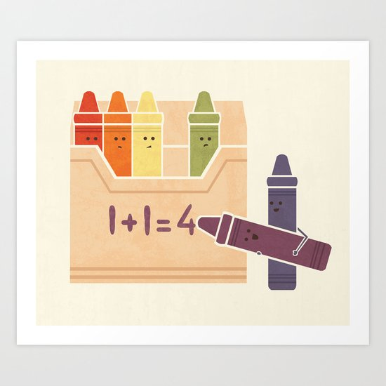 Not The Brightest Crayons Art Print