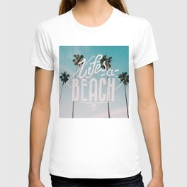 Lifes a beach #vintage T-shirt