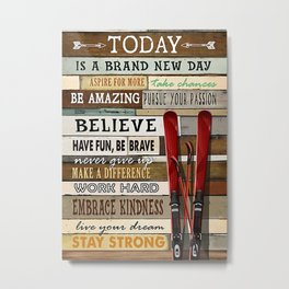 Skiing Skiing Today Is A Brand New Day Metal Print
