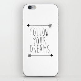 Follow Your Dreams Wall Decal Quote- Boho Bedroom Decor iPhone Skin