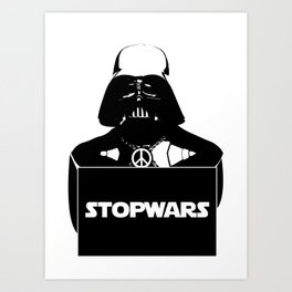 "Darth  vader ""stop wars"" Art Print"