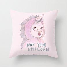 Not Your Unicorn Throw Pillow