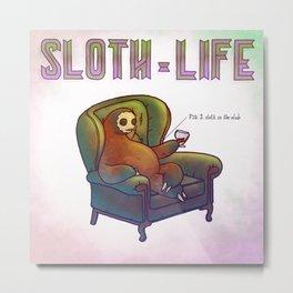 SLOTH LIFE fig. 3. Metal Print