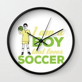 I am a boy that loves soccer. Wall Clock