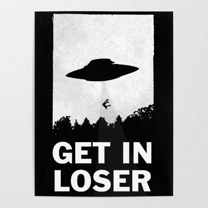 Get In Loser Poster By Moop