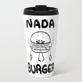 Nada Burger Travel Mug