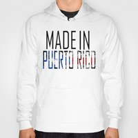 puerto rico Hoodies featuring Made In Puerto Rico by VirgoSpice