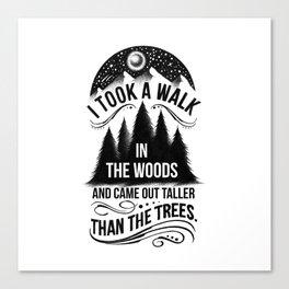 TALLER THAN THE TREES Canvas Print