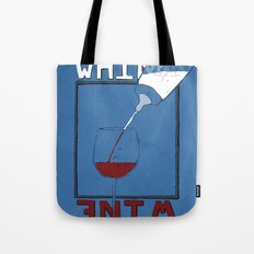Whine to Wine Tote Bag