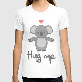 cute hand drawn lettering hug me with cartoon lovely koala bear T-shirt