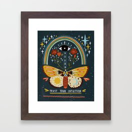 Trust your intuition Framed Art Print