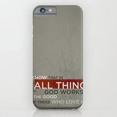 Romans 8:28 Slim Case iPhone 6s