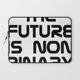 the future is non binary Laptop Sleeve