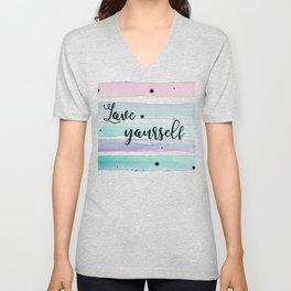 Love Yourself Unisex V-Neck