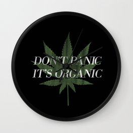 Don't Panic it's Organic Vintage Potleaf Print Wall Clock