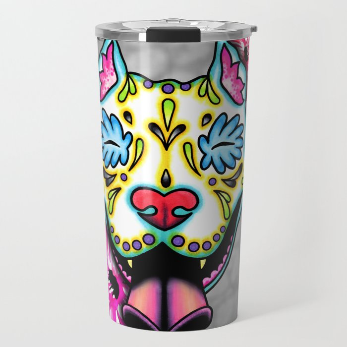 ca736595c2f4 Slobbering Pit Bull - Day of the Dead Sugar Skull Pitbull Travel Mug by  prettyinink