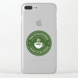 Tea Quote Clear iPhone Case