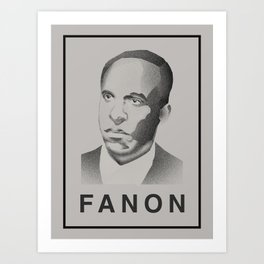 Fanon (Monochrome) Art Print