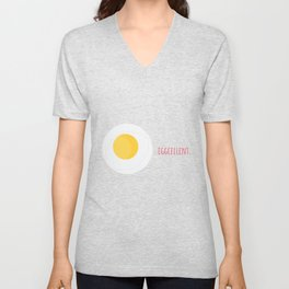 Eggs Eggcellent Food Gift Idea Unisex V-Neck