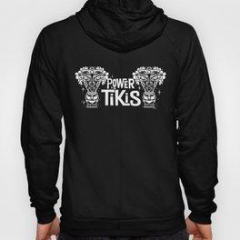 Power to the Tikis (white) Hoody