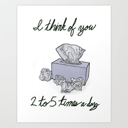 I think of you.. Art Print