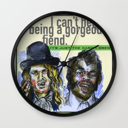I can't help being a gorgeous fiend - Psych Quotes Wall Clock