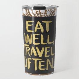 Eat Well, Travel Often (on Kraft) Travel Mug