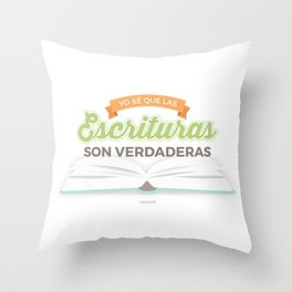 Yo sé que las escrituras son verdaderas {Primaria 2016} Throw Pillow