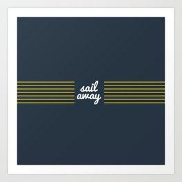 Sail Away Nautical Print Art Print