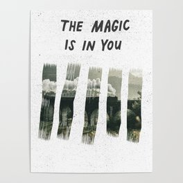 The Magic is in You-Hogwarts Train Poster