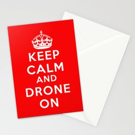 Keep Calm And Drone On Stationery Cards